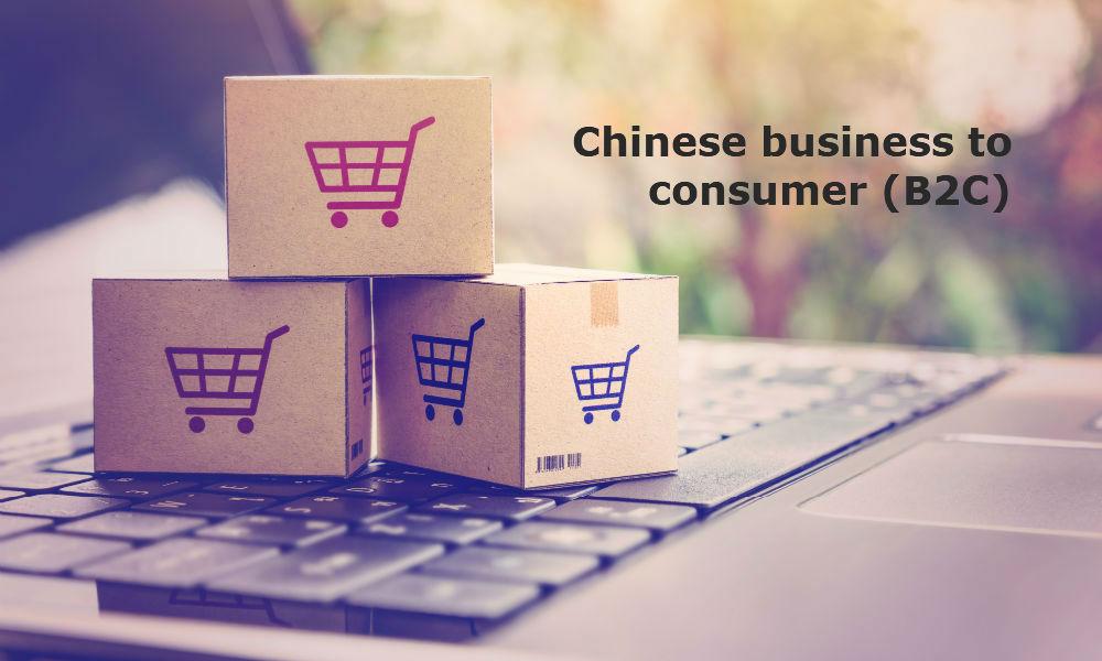 Chinese business to consumer (B2C)