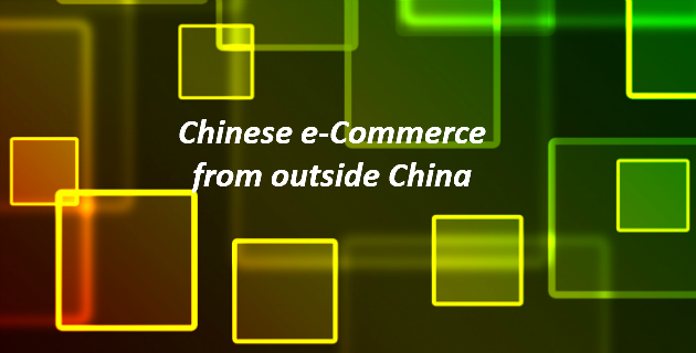 Chinese e Commerce from Outside China