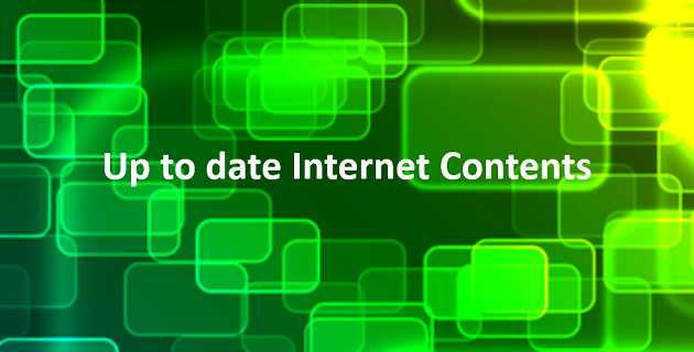 Up to date Internet contents